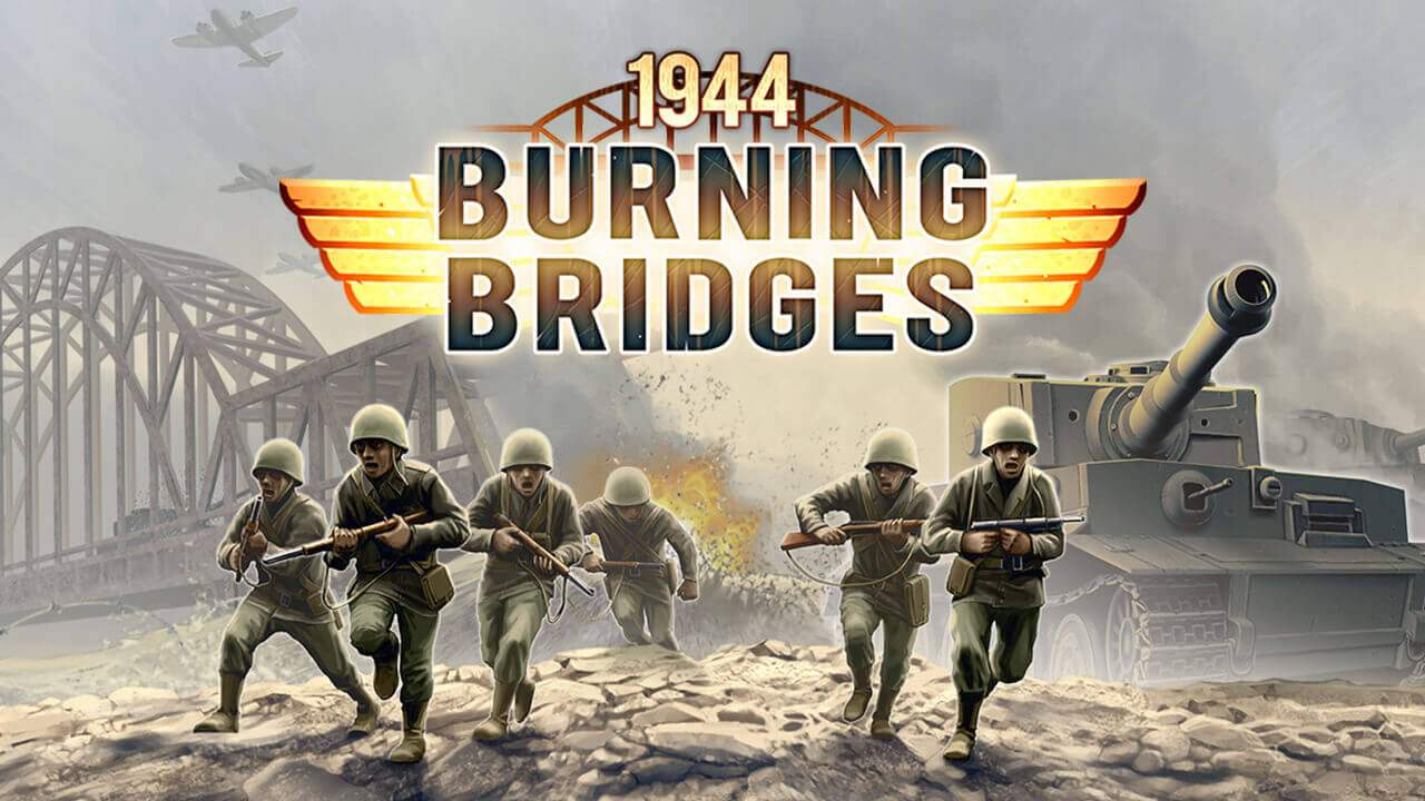 1944 Burning Bridges released for iOS on the App Store!