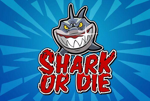 Shark Or Die