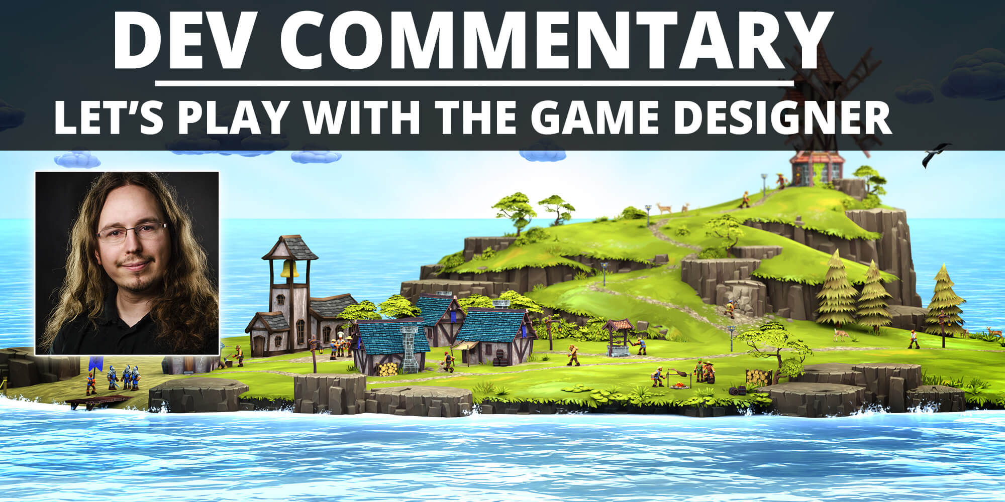 NEW VIDEO ~ Townsmen VR dev commentary
