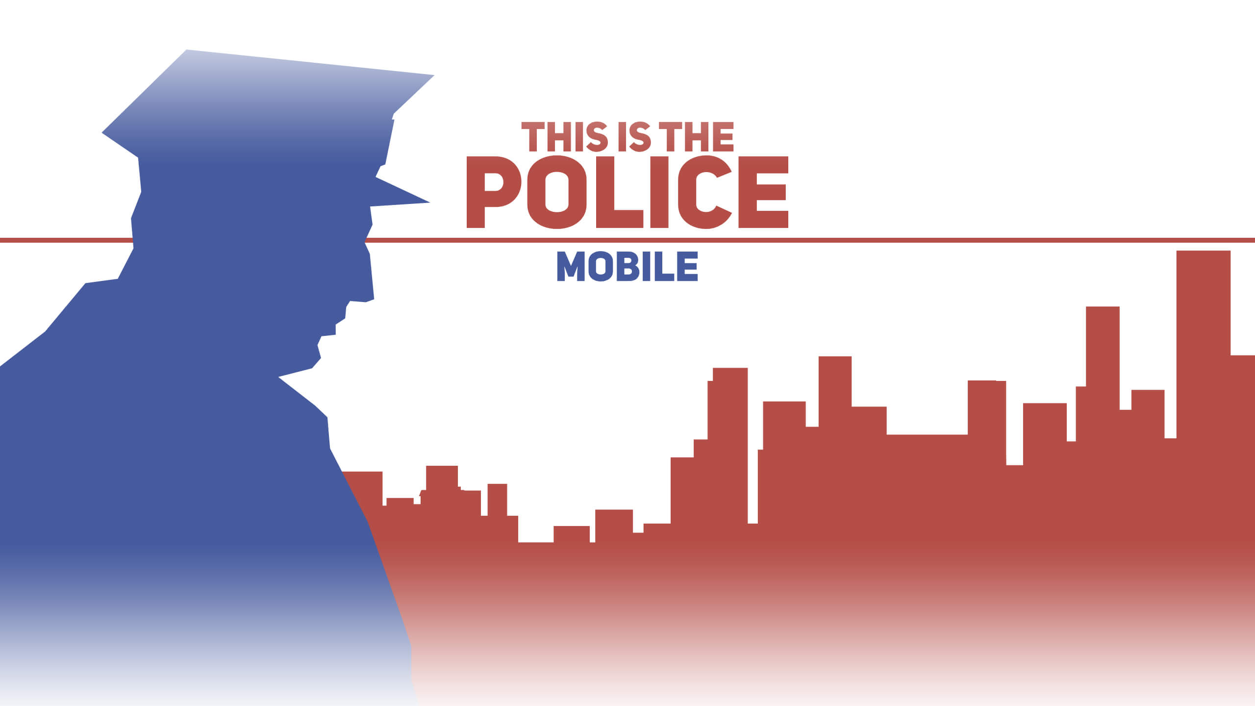 This Is the Police coming to mobile!